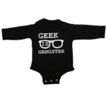 geek is gangster baby black long sleeve