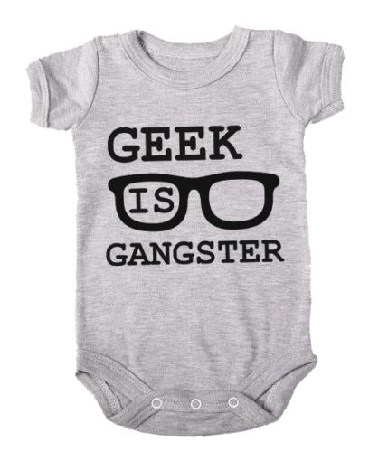 geek is gangster baby grey