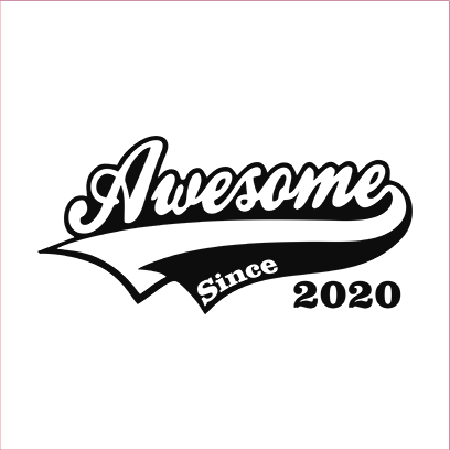 awesome since 2020 white square
