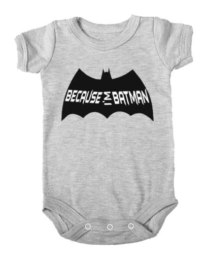 because im batman baby grey