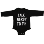 talk nerdy to me baby black long sleeve