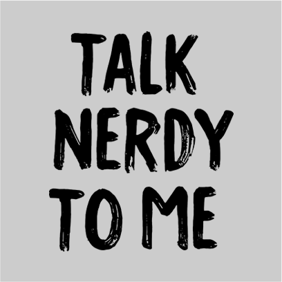 talk nerdy to me grey square